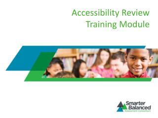 Accessibility Review Training Module