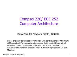 Compsci  220/ ECE 252 Computer Architecture
