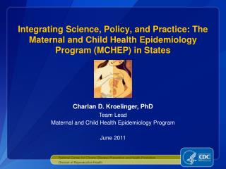 Charlan  D.  Kroelinger , PhD