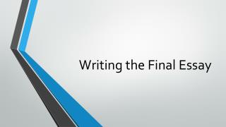 Writing the Final Essay
