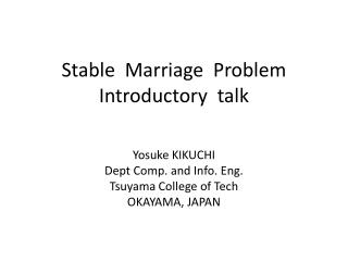 Stable  Marriage  Problem  Introductory  talk