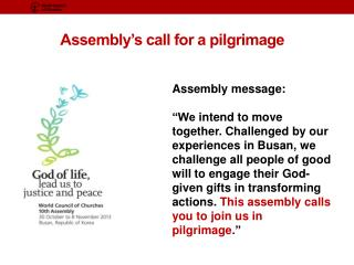 Assembly's call for a pilgrimage