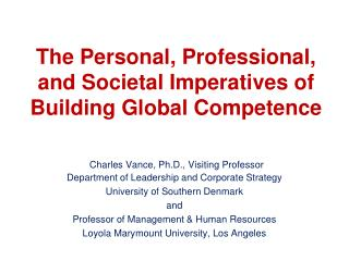 The Personal, Professional, and Societal Imperatives of Building Global Competence