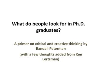 What do people look for in Ph.D. graduates?
