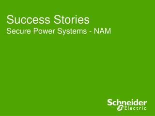Success Stories Secure Power Systems - NAM