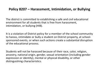 Policy 8207 – Harassment, Intimidation, or Bullying