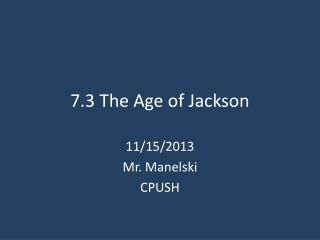7.3 The Age of Jackson
