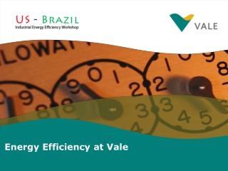 Energy Efficiency at Vale