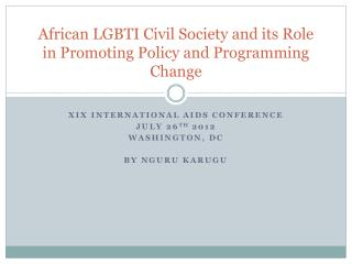 African LGBTI Civil Society and its Role in Promoting Policy and Programming Change