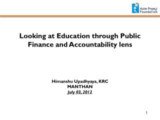 Looking at Education through Public Finance and Accountability lens