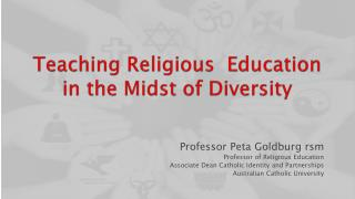 Teaching Religious  Education  in the Midst of Diversity