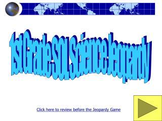 1st Grade SOL Science Jeopardy