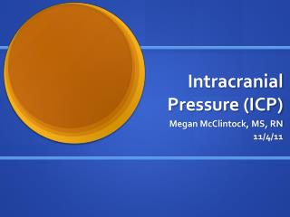 Intracranial Pressure (ICP)