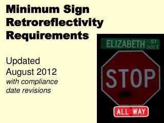 Minimum Sign  Retroreflectivity  Requirements  New  MUTCD  Standard