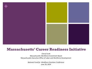 Massachusetts'  Career Readiness Initiative