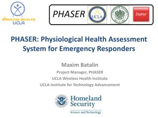 PHASER: Physiological Health Assessment System for Emergency Responders