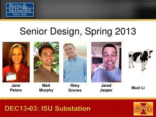 Senior Design, Spring 2013