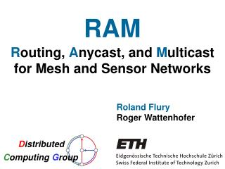 R outing,  A nycast, and  M ulticast for Mesh and Sensor Networks