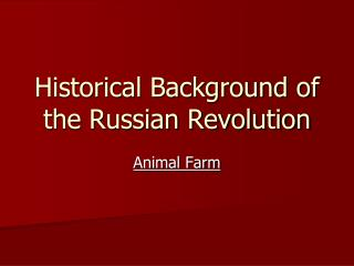 Historical Background of the Russian Revolution