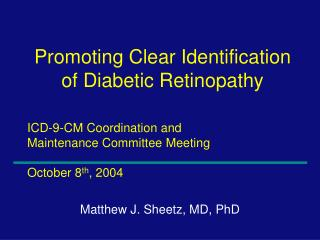 ICD-9-CM Coordination and  Maintenance Committee Meeting  October 8th, 2004