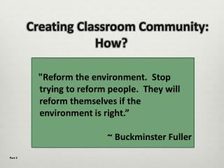 Creating Classroom Community:  How?