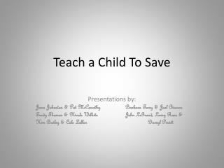 Teach a Child To Save