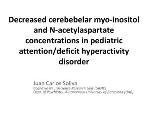 Juan Carlos Soliva Cognitive Neuroscience Research Unit  (URNC)