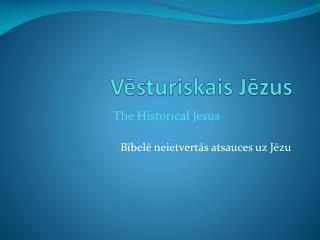 Vēsturiskais Jēzus