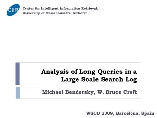 Analysis of Long Queries in a Large Scale Search Log