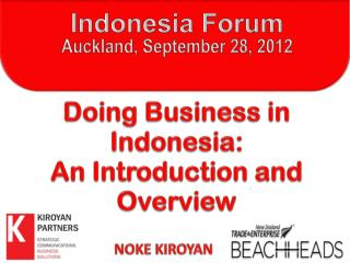 Indonesia Forum  Auckland , September 28, 2012
