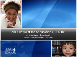 2013 Request for Applications: RFA 101 Amanda Flanary & Joe Roberts