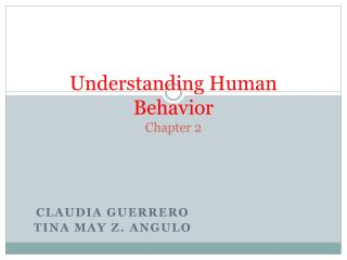 Understanding Human Behavior Chapter 2