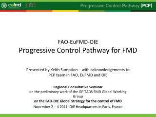 FAO-EuFMD-OIE Progressive Control Pathway for FMD