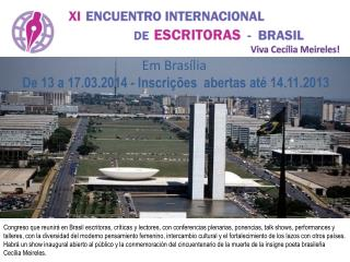 Em Brasília De 13 a 17.03.2014 - Inscrições  abertas até 14.11.2013