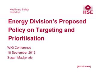 Energy Division�s Proposed Policy on Targeting and Prioritisation
