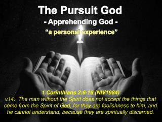 The Pursuit God