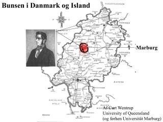 Bunsen i Danmark og Island