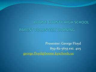 BOONE COUNTY HIGH SCHOOL         PARENT VOLUNTEER TRAINING