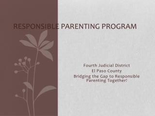 Responsible Parenting Program