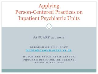 Applying Person-Centered Practices on  Inpatient Psychiatric Units