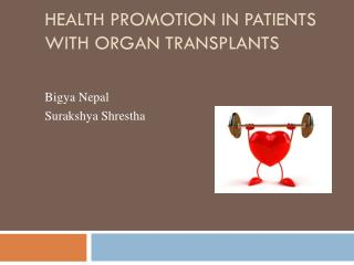 Health promotion in patients with organ transplants