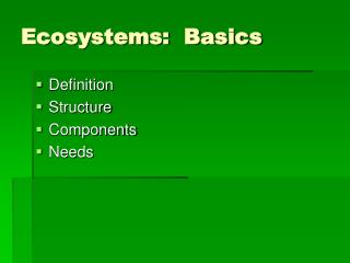 Ecosystems:  Basics