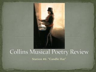 Collins Musical Poetry Review
