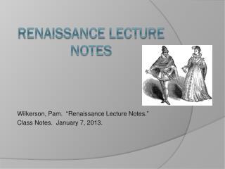 Renaissance Lecture Notes