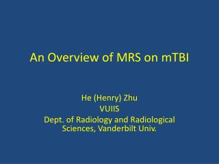 An Overview of MRS on  mTBI