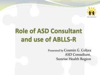 Role of ASD Consultant  and use of ABLLS-R