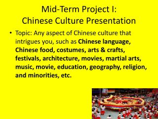 Mid-Term Project I:  Chinese  Culture Presentation