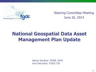 National Geospatial Data Asset Management  Plan Update