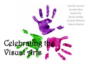 Celebrating the Visual Arts