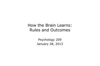 How the Brain Learns: Rules and Outcomes